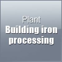 Construction Iron Processing Plant
